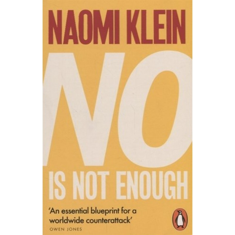 No Is Not Enough Defeating the New Shock Politics (м) Klein