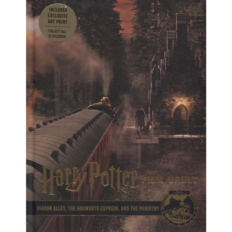 Harry Potter. Film Vault. Volume 2. Diagon Alley, The Hocwarts Express, and the Ministry