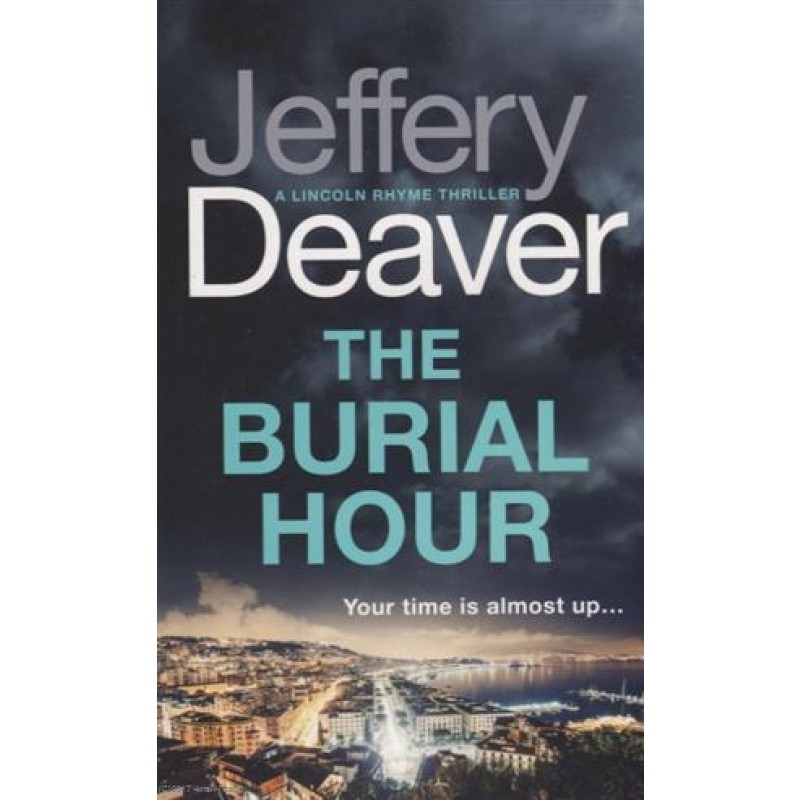 The Burial Hour (м) Deaver